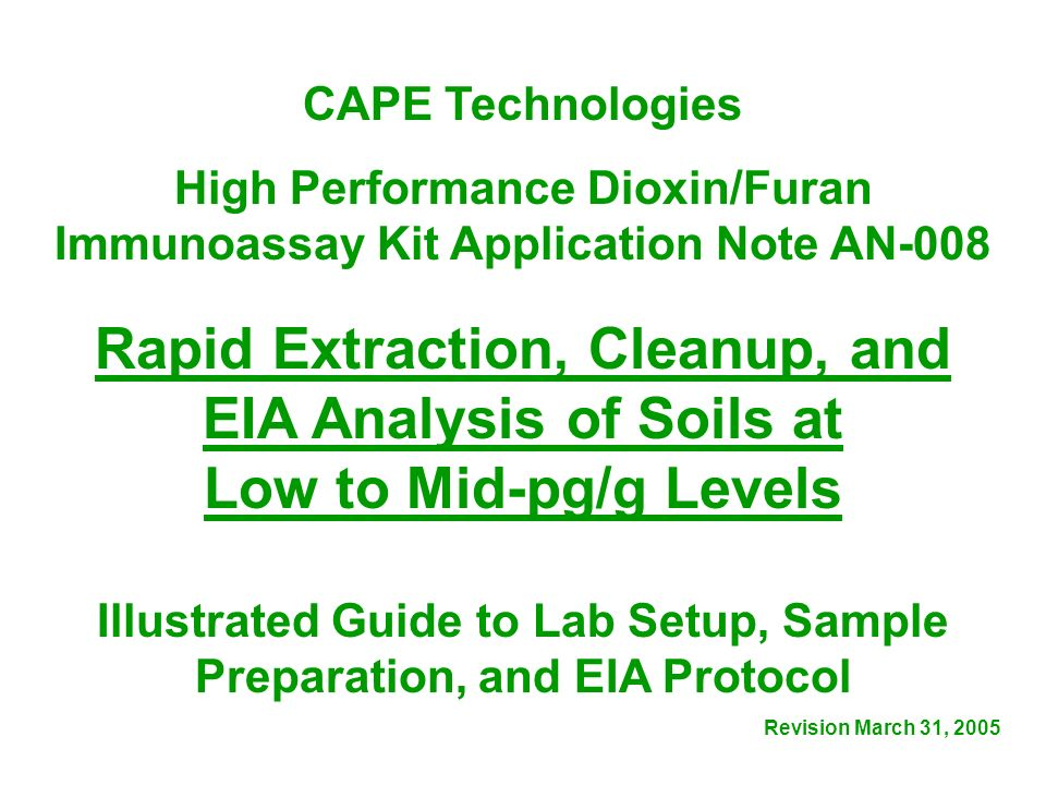 Rapid Extraction, Cleanup, and EIA Analysis of Soils at