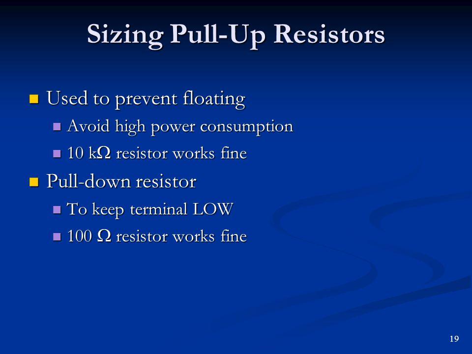 Sizing Pull-Up Resistors
