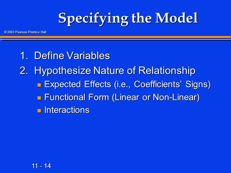 Specifying the Model 1. Define Variables