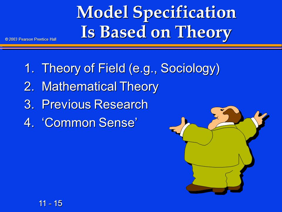 Model Specification Is Based on Theory