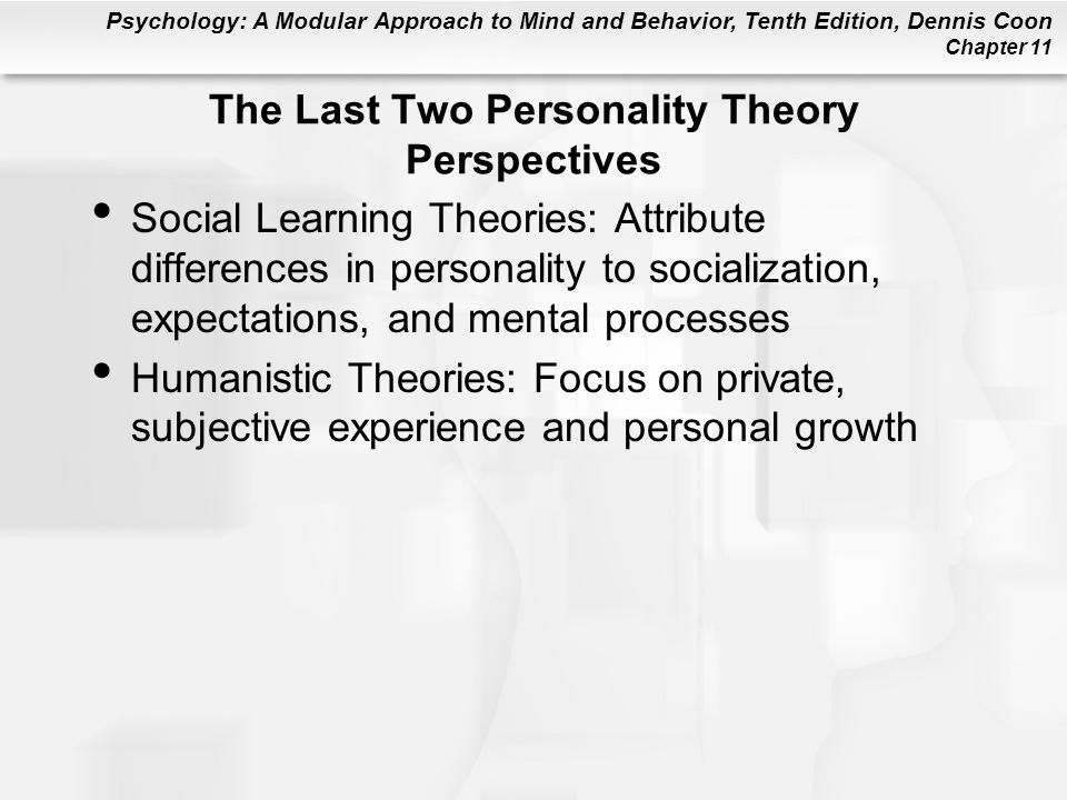The Last Two Personality Theory Perspectives