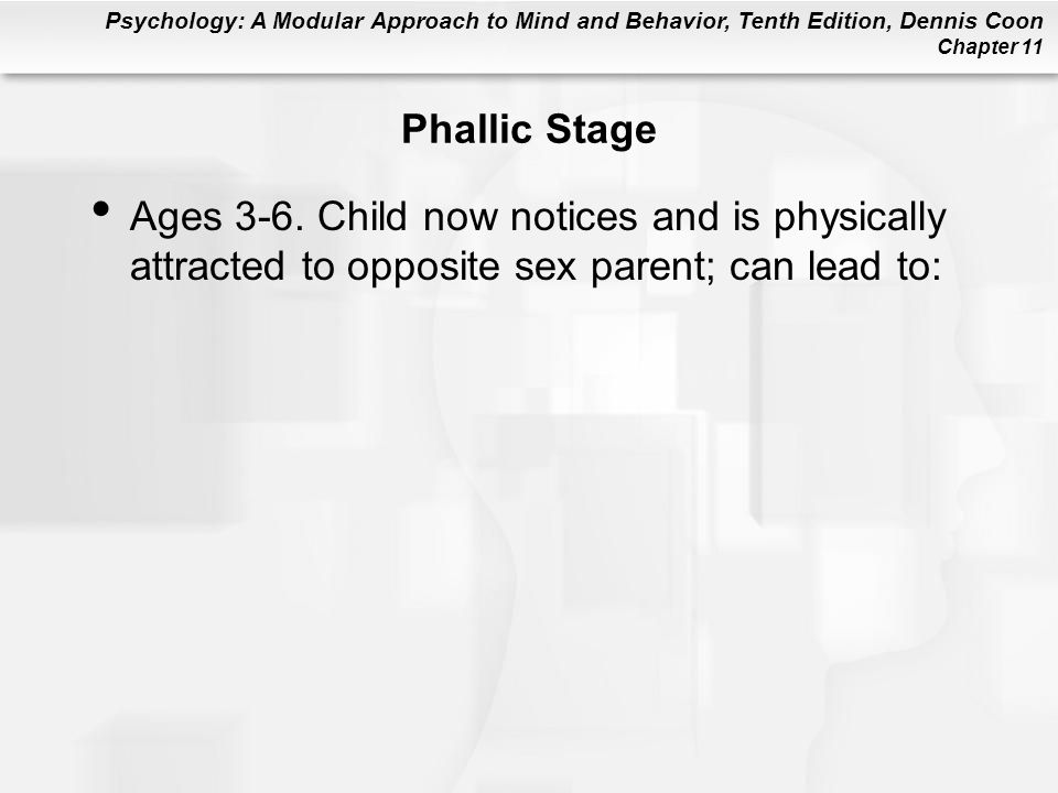Phallic Stage Ages 3-6.