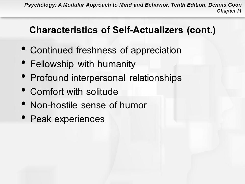 Characteristics of Self-Actualizers (cont.)