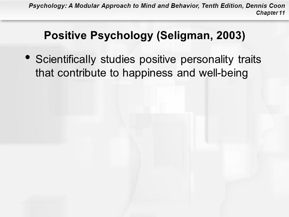 Positive Psychology (Seligman, 2003)