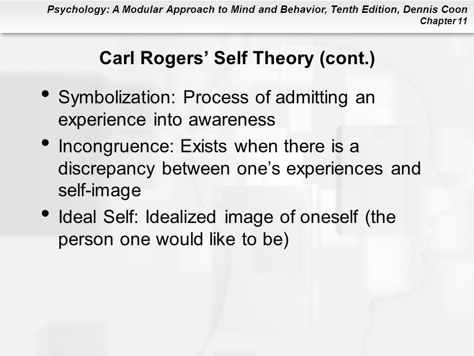 Carl Rogers' Self Theory (cont.)