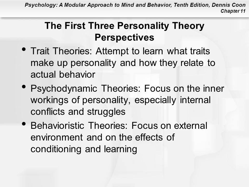 The First Three Personality Theory Perspectives