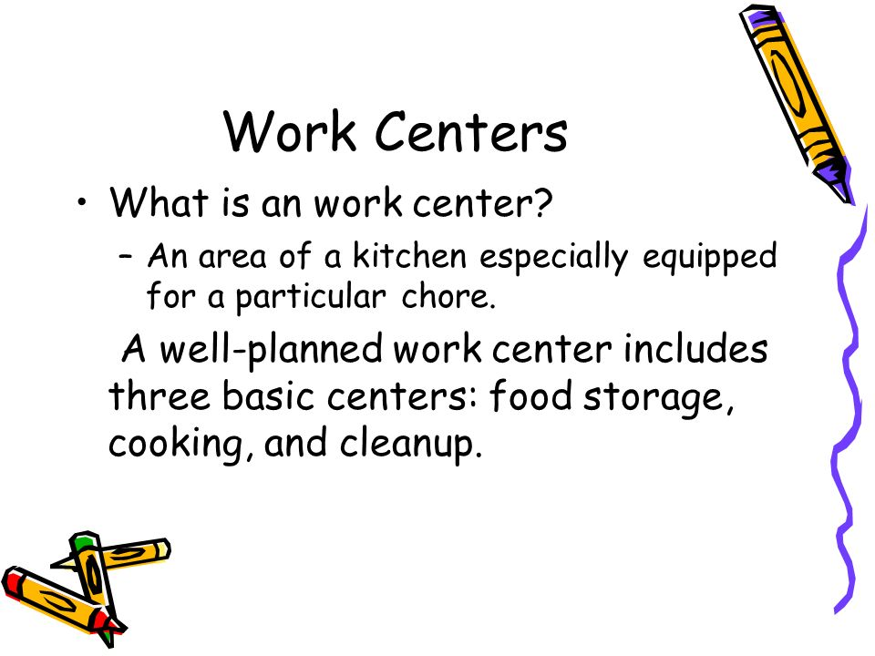 Work Centers What is an work center