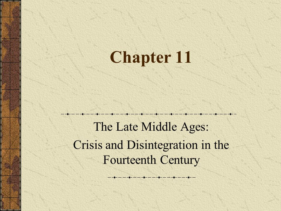 Crisis and Disintegration in the Fourteenth Century