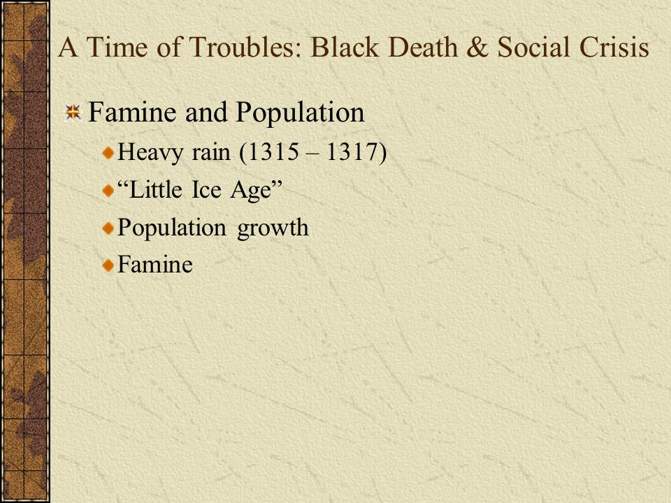A Time of Troubles: Black Death & Social Crisis