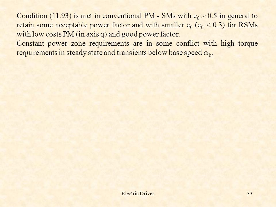 Condition (11. 93) is met in conventional PM - SMs with e0 > 0