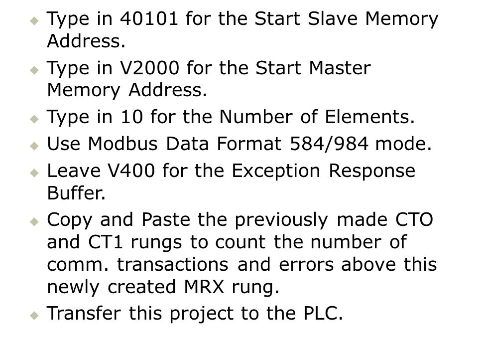 Type in 40101 for the Start Slave Memory Address.