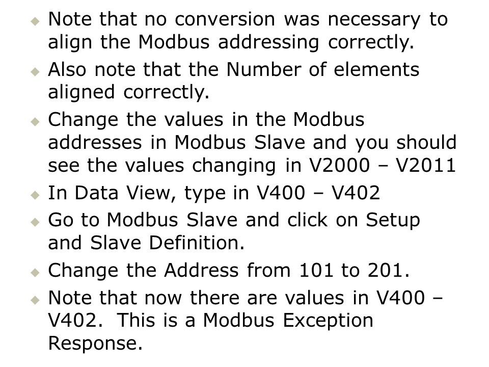 Note that no conversion was necessary to align the Modbus addressing correctly.