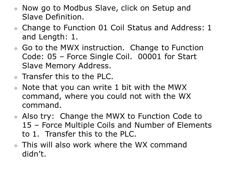 Now go to Modbus Slave, click on Setup and Slave Definition.