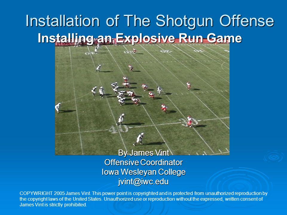Installation of The Shotgun Offense