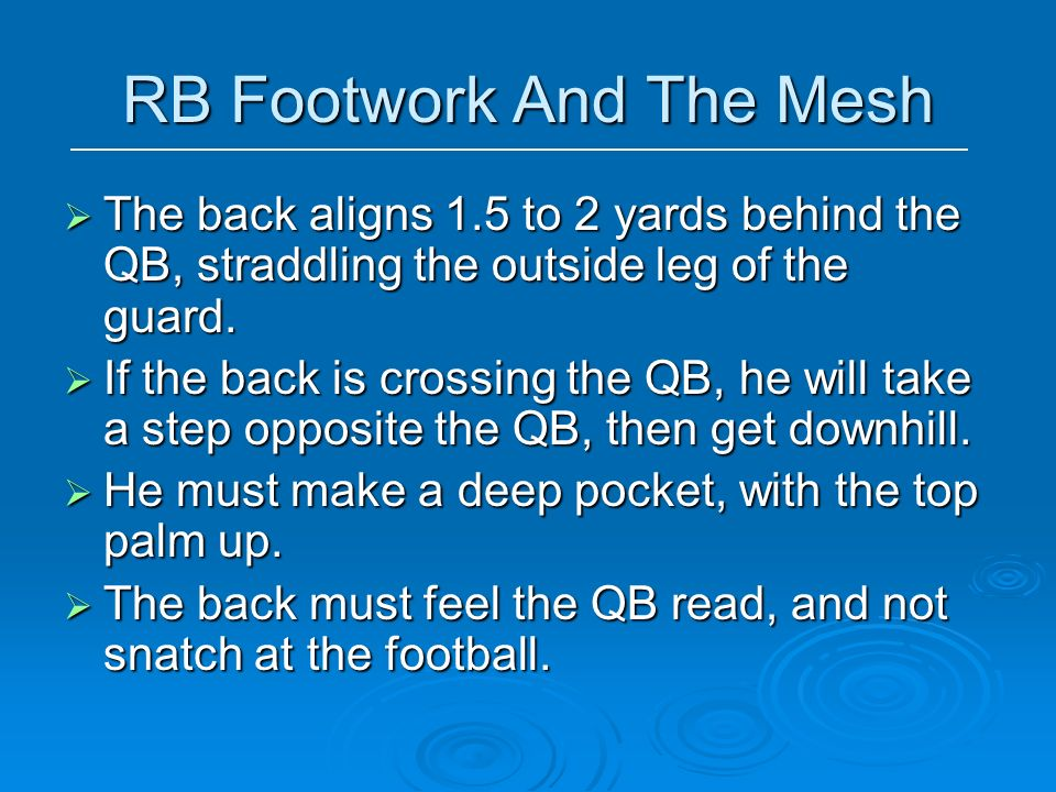 RB Footwork And The Mesh