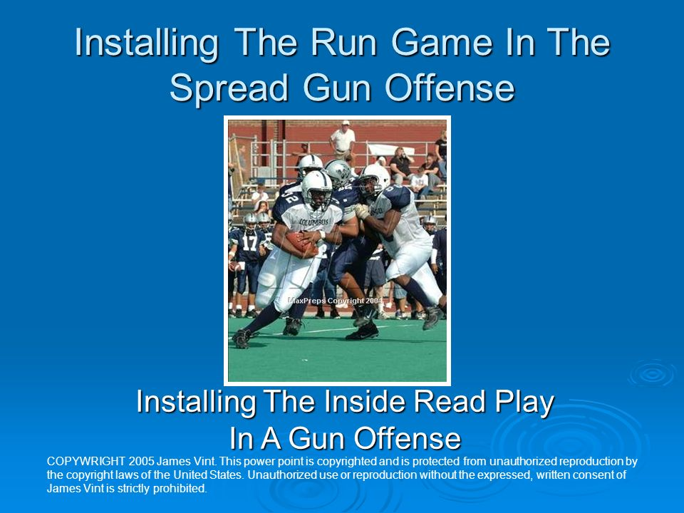 Installing The Run Game In The Spread Gun Offense