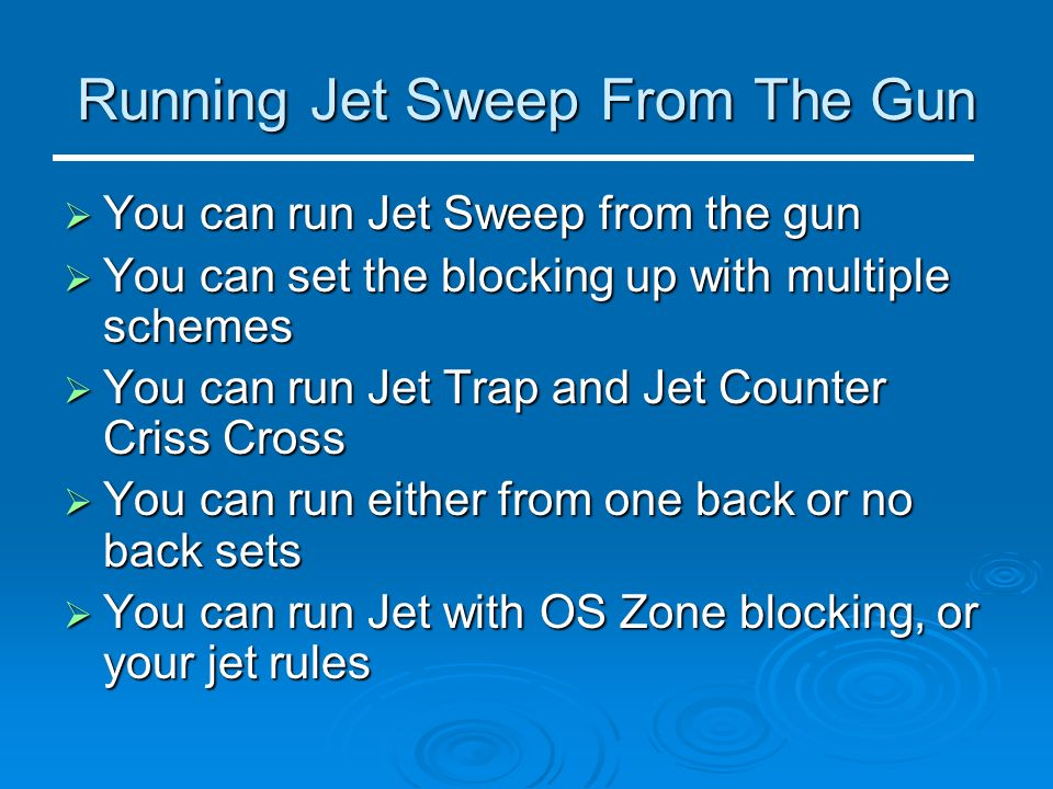 Running Jet Sweep From The Gun