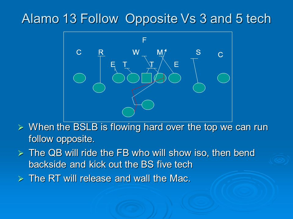 Alamo 13 Follow Opposite Vs 3 and 5 tech