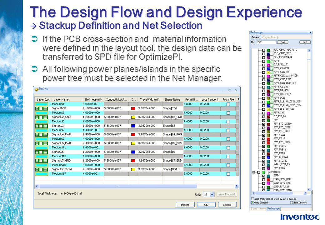 The Design Flow and Design Experience  Stackup Definition and Net Selection