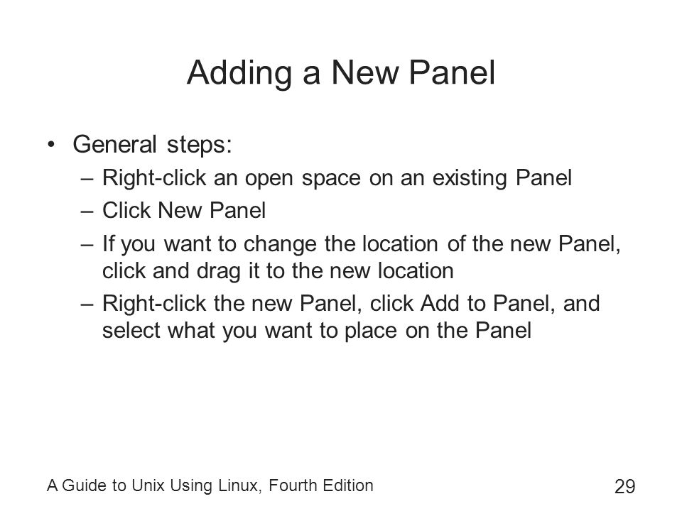 Adding a New Panel General steps: