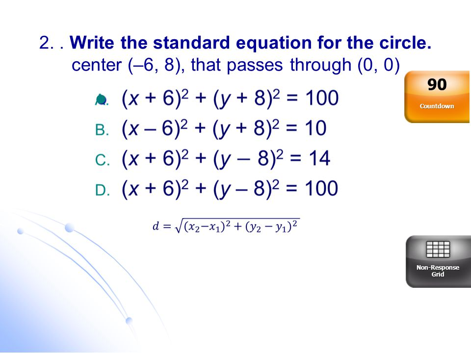 2. Write the standard equation for the circle
