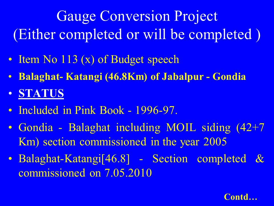Gauge Conversion Project (Either completed or will be completed )