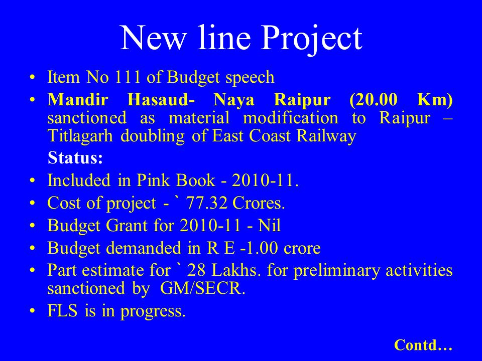 New line Project Item No 111 of Budget speech