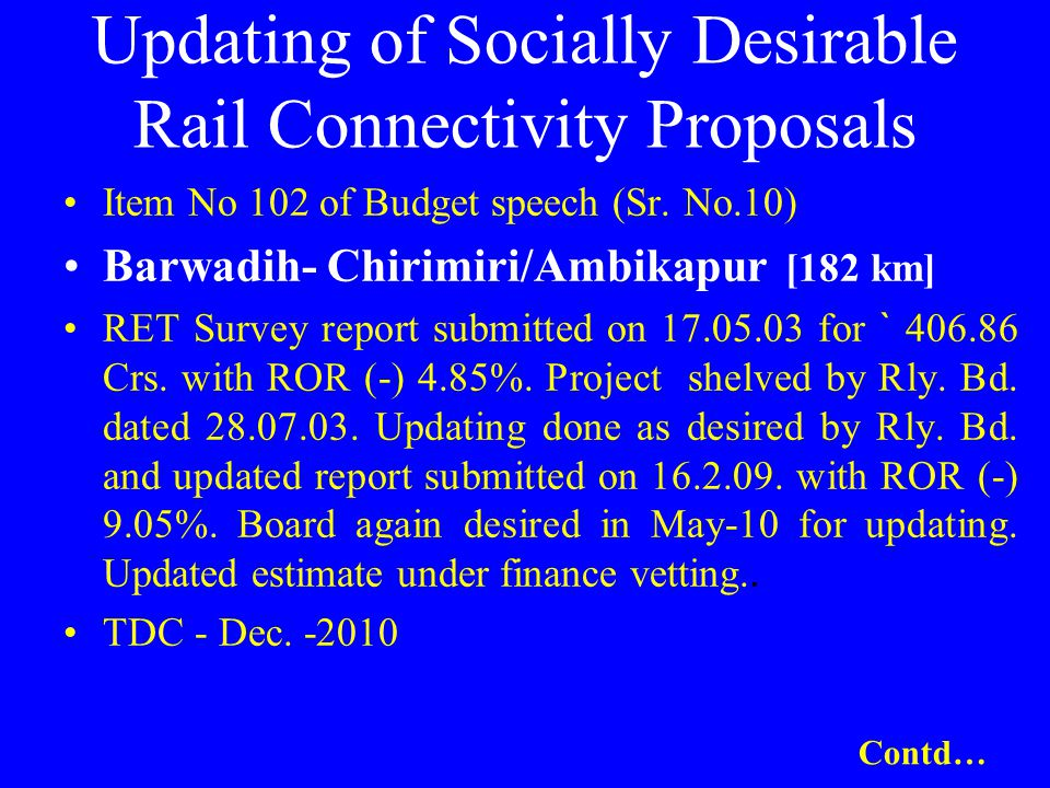 Updating of Socially Desirable Rail Connectivity Proposals