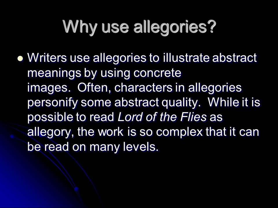 Why use allegories