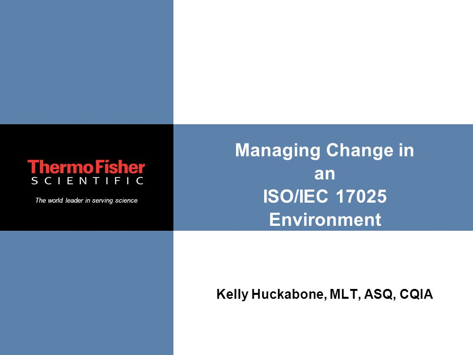 Managing Change in an ISO/IEC Environment