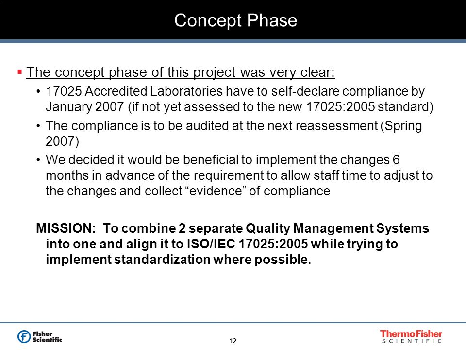 Concept Phase The concept phase of this project was very clear: