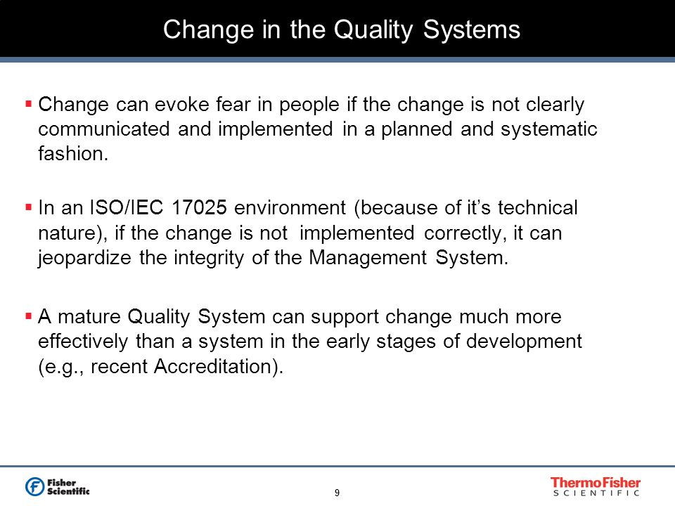 Change in the Quality Systems