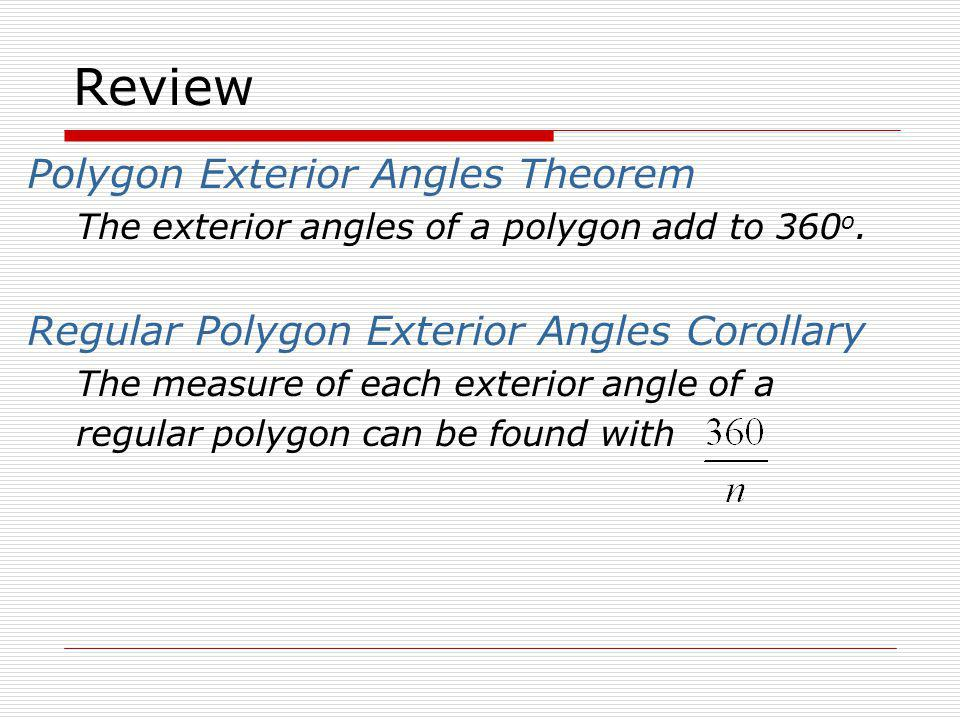Review Polygon Exterior Angles Theorem