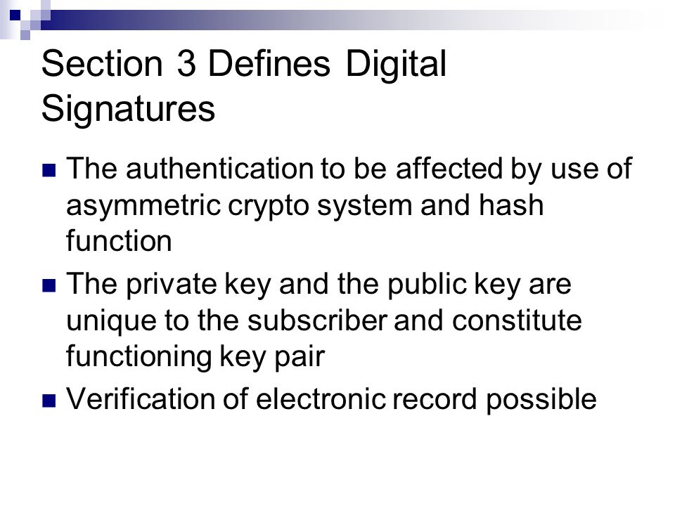 Section 3 Defines Digital Signatures
