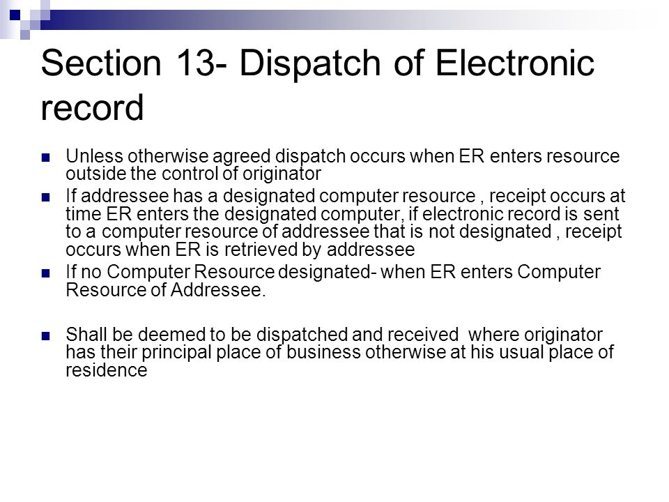 Section 13- Dispatch of Electronic record