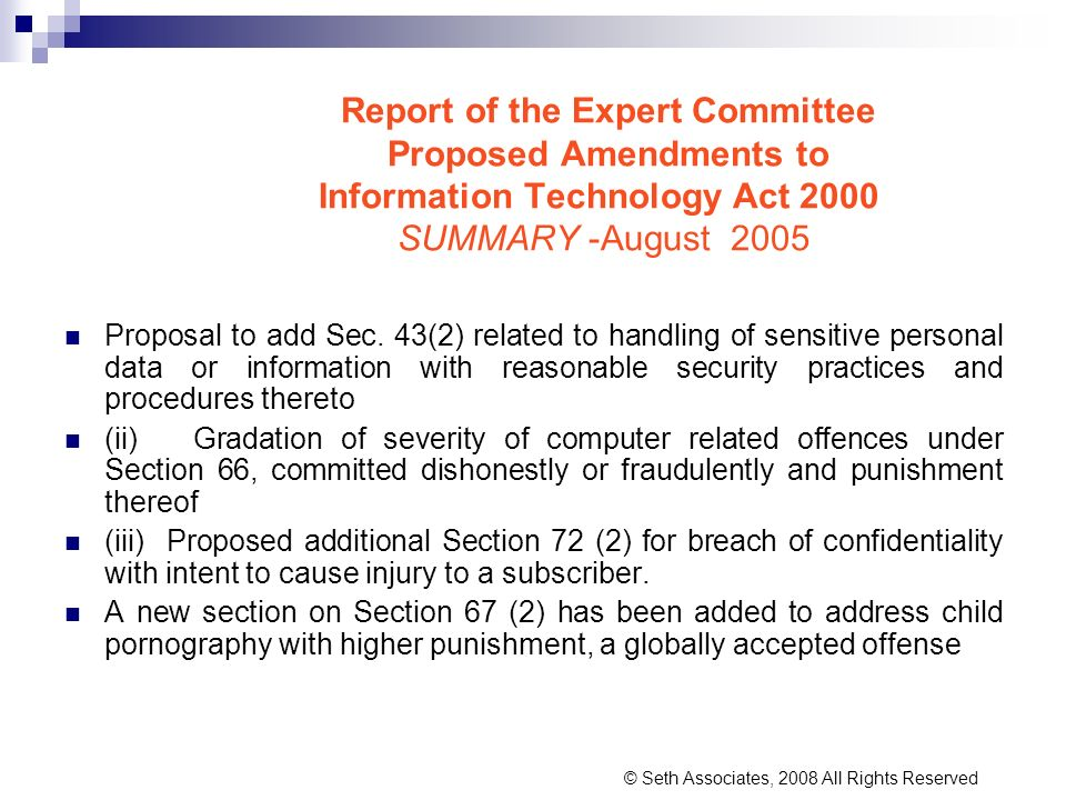 Report of the Expert Committee Proposed Amendments to Information Technology Act 2000 SUMMARY -August 2005