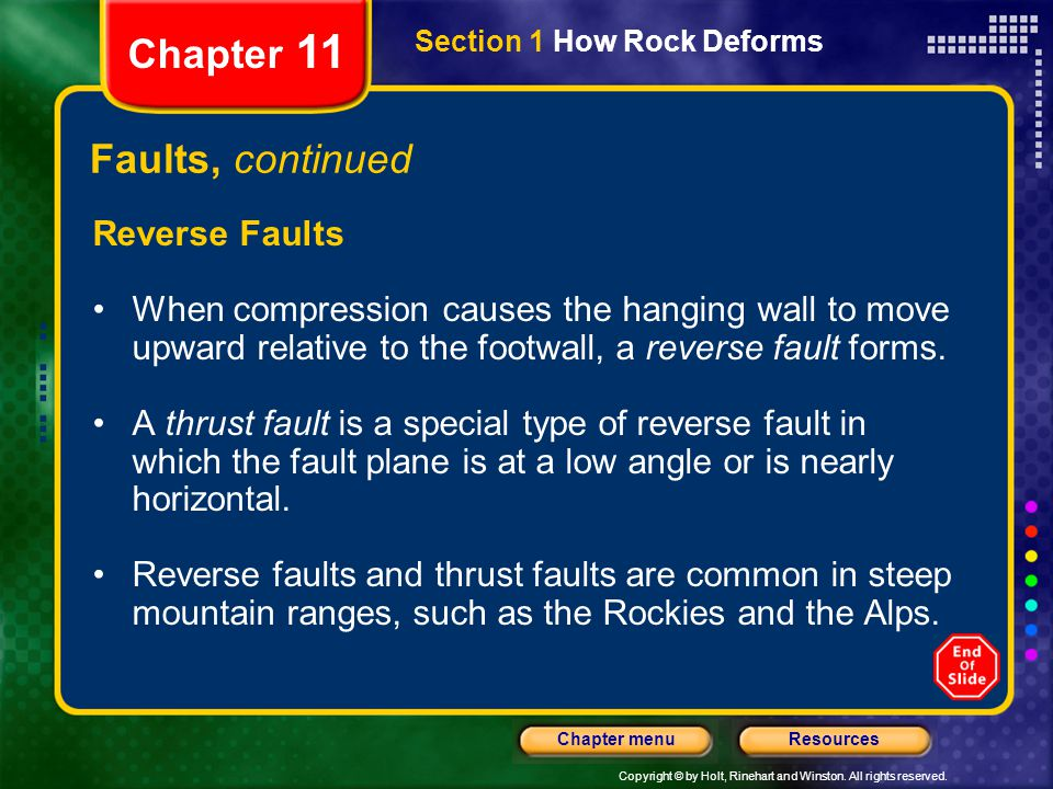 Chapter 11 Faults, continued Reverse Faults