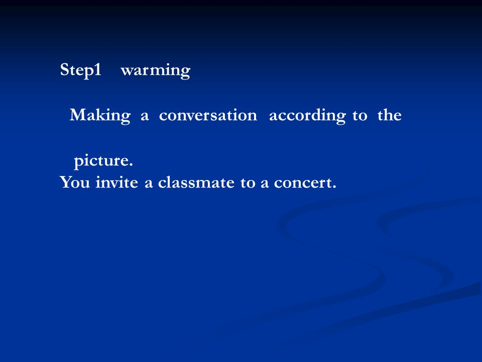Step1 warming Making a conversation according to the.