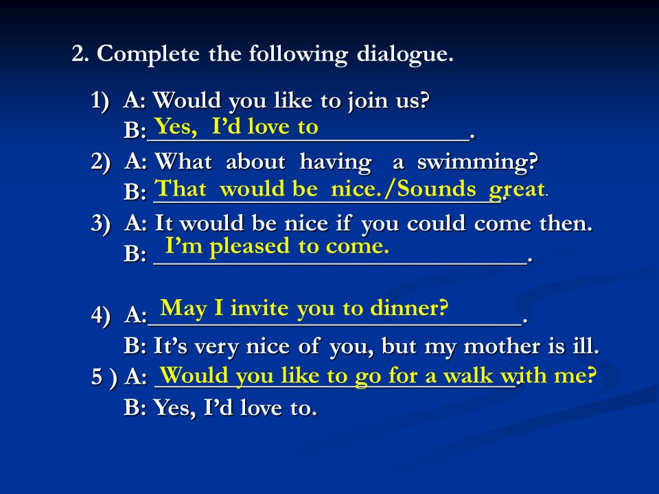 2. Complete the following dialogue.