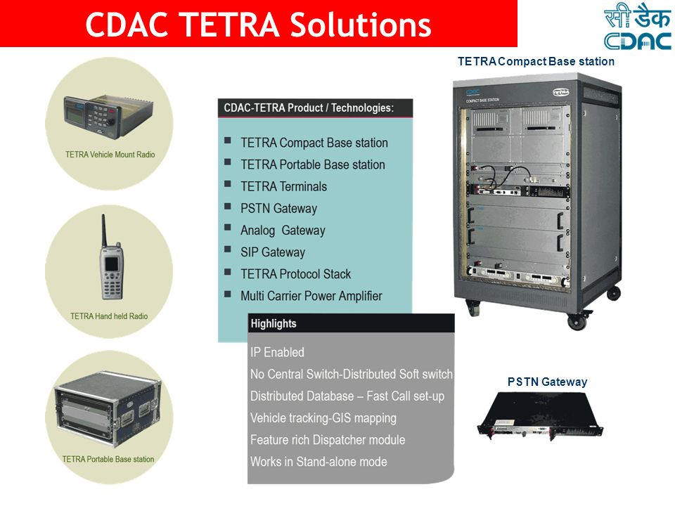 CDAC TETRA Solutions TETRA Compact Base station PSTN Gateway