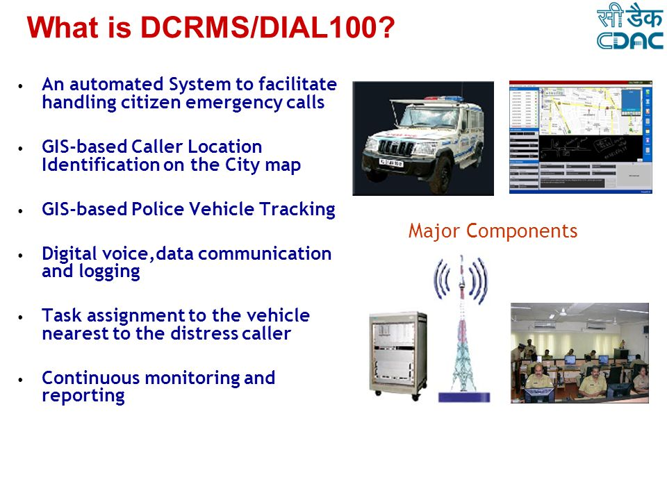 What is DCRMS/DIAL100 Major Components