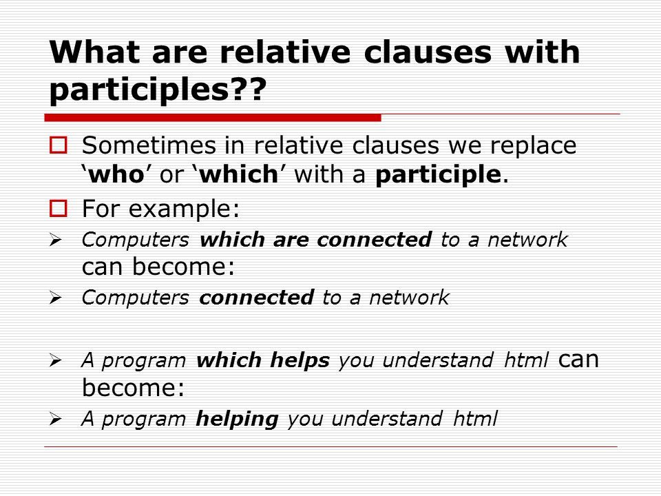 What are relative clauses with participles