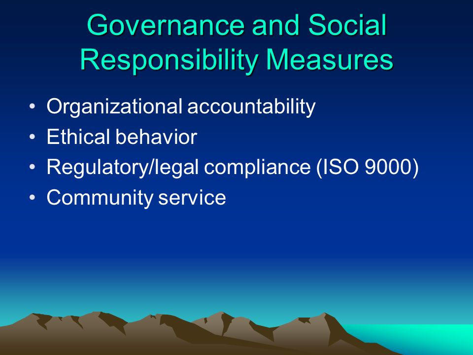 Governance and Social Responsibility Measures