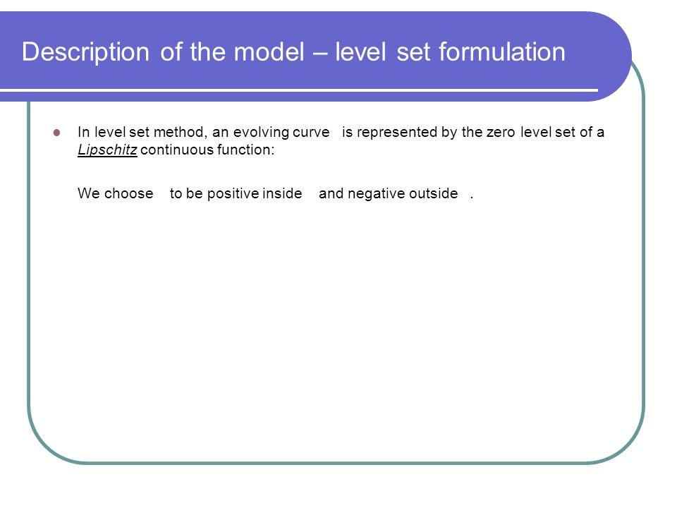 Description of the model – level set formulation
