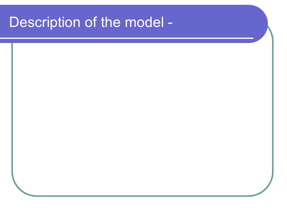 Description of the model -