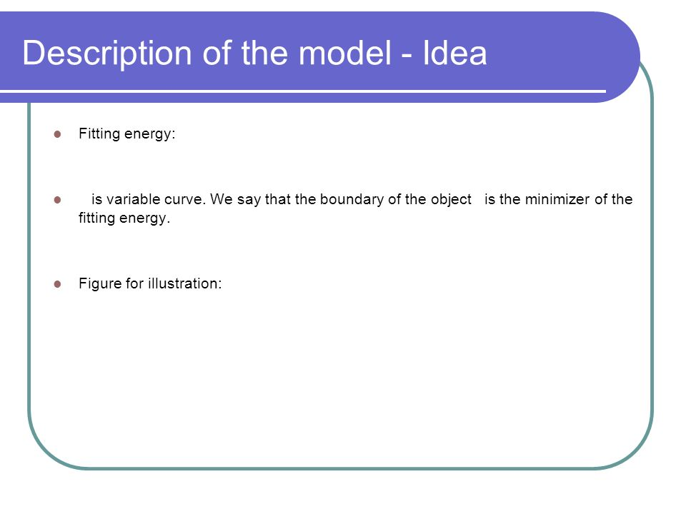 Description of the model - Idea