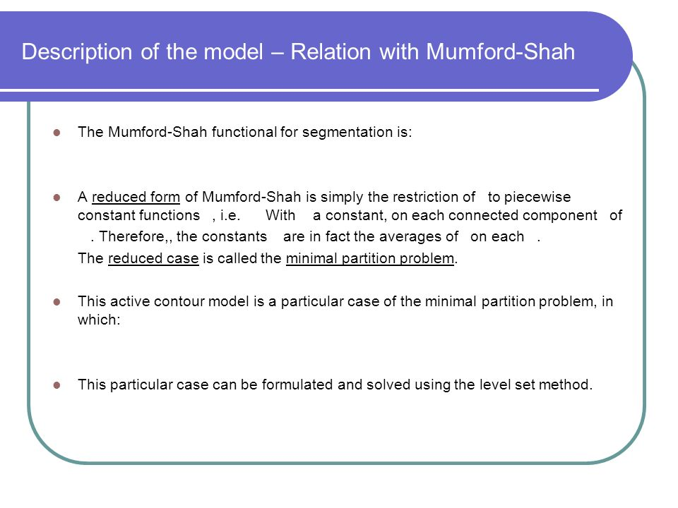 Description of the model – Relation with Mumford-Shah