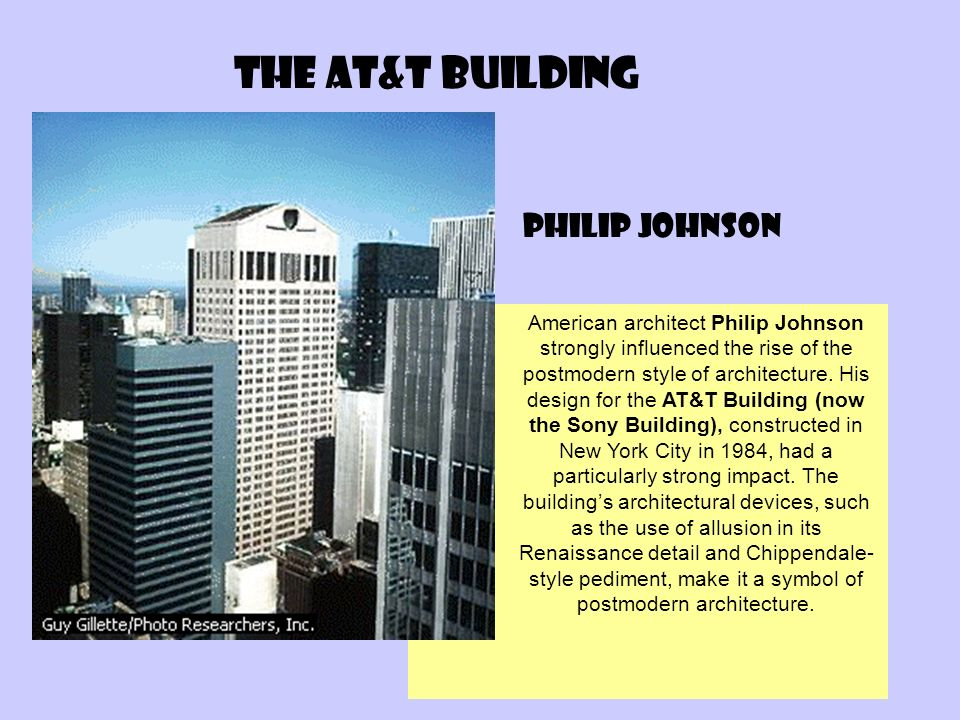 The at&t building Philip Johnson