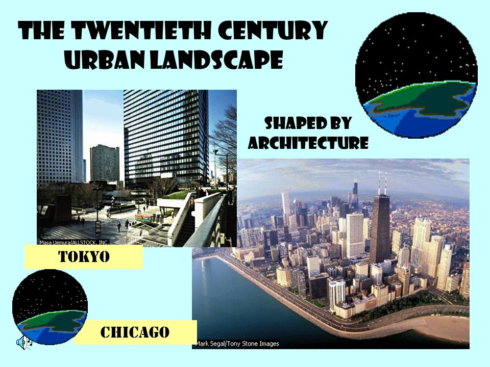 The twentieth century urban landscape