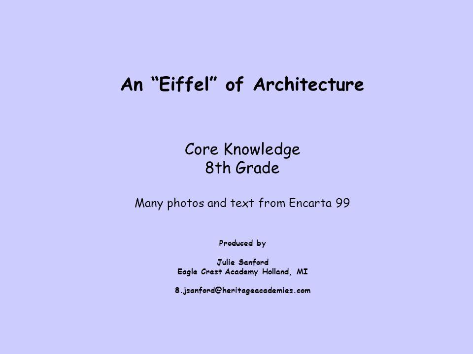 An Eiffel of Architecture Eagle Crest Academy Holland, MI